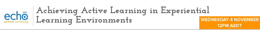 Achieving Active Learning in Experiential Learning Environments